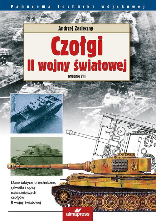 Czołgi II wojny światowej - Zasieczny Andrzej
