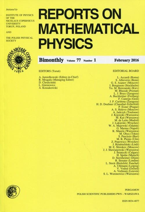 Reports on Mathematical Physics 77/1 2016 Pergamon - zbiorowa