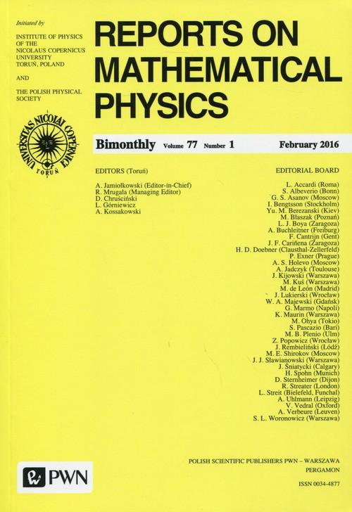 Reports on Mathematical Physics 77/1 2016 Kraj - Praca zbiorowa