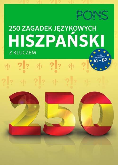 250 zagadek językowych hiszpański z kluczem - brak