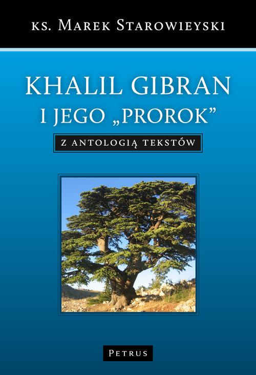 Khalil Gibran - Starowieyski Marek