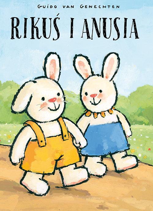 Rikuś i Anusia - Guido van Genechten