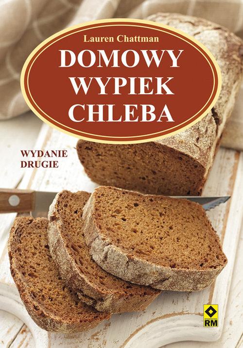 Domowy wypiek chleba - Chattman Lauren