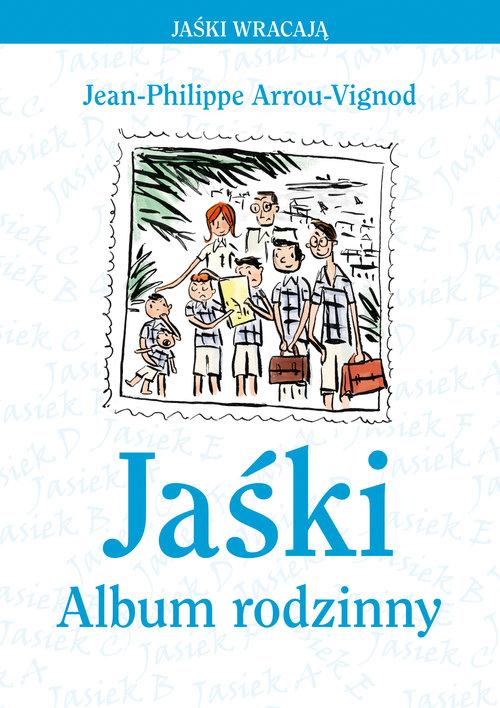 Jaśki Album rodzinny - Arrou-Vignod Jean-Philippe