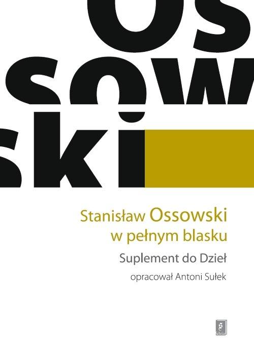 Stanisław Ossowski w pełnym blasku - brak