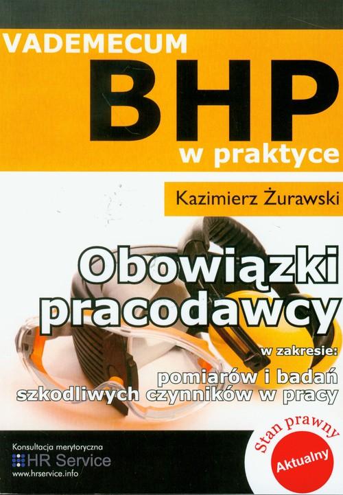 Obowiązki pracodawcy w zakresie pomiarów i badań szkodliwych czynników w pracy vademecum BHP w prakt
