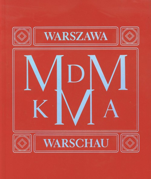MDM KMA Architektonicza spuścizna socrealizmu Warszawa Berlin - brak