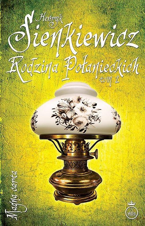 Rodzina Połanieckich Tom 2 - Sienkiewicz Henryk