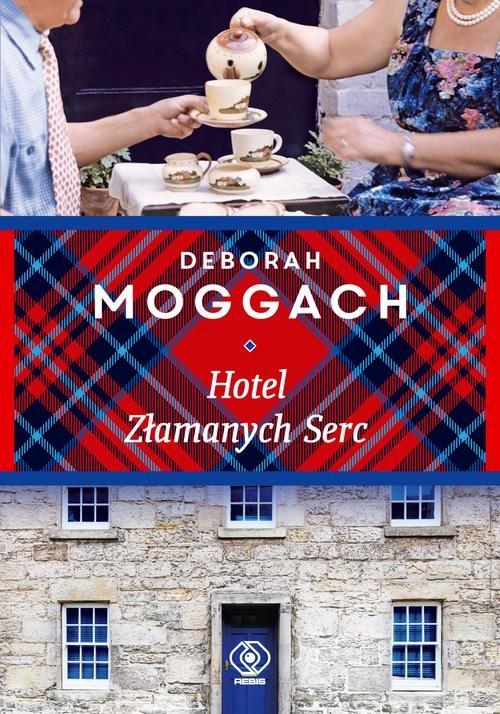 Hotel Złamanych Serc - Moggach Deborah