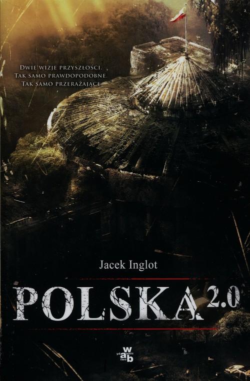 Polska 2.0 - Inglot Jacek