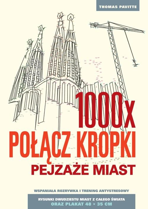 1000 x połącz kropki Pejzaże miast - Pavitte Thomas