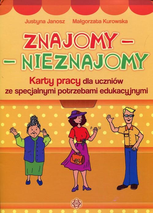 Znajomy - Nieznajomy - Janosz Justyna, Kurowska Małgorzata