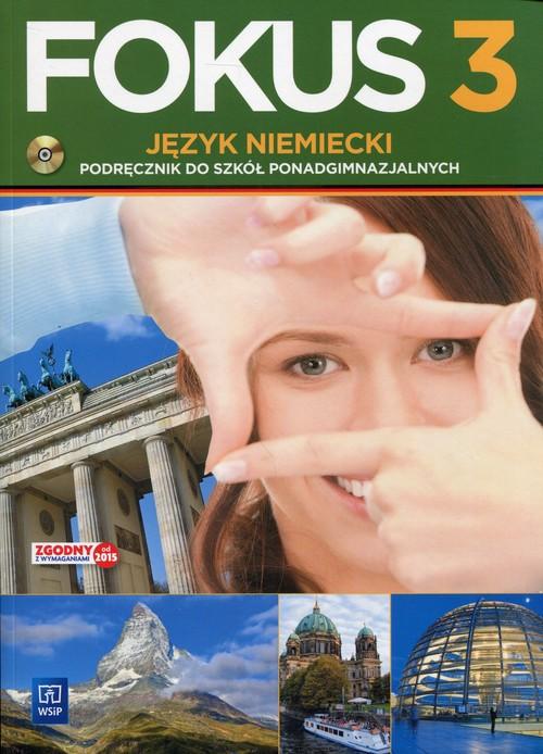 Fokus 3 Język niemiecki Podręcznik z płytą CD - Kryczyńska-Pham Anna