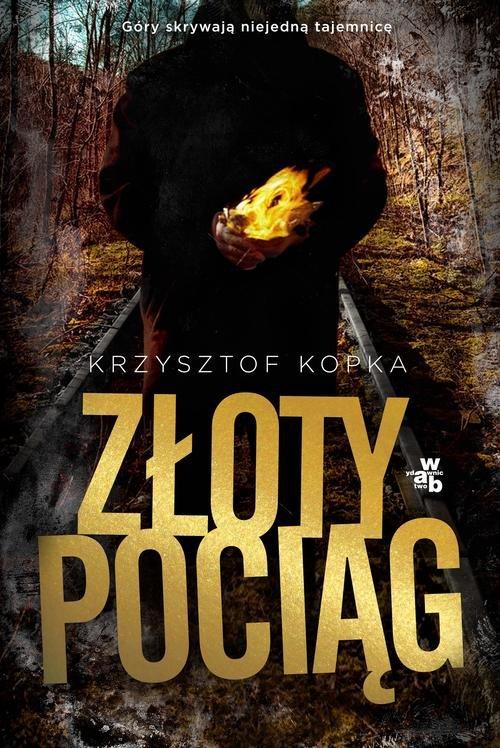 Złoty pociąg - Kopka Krzysztof