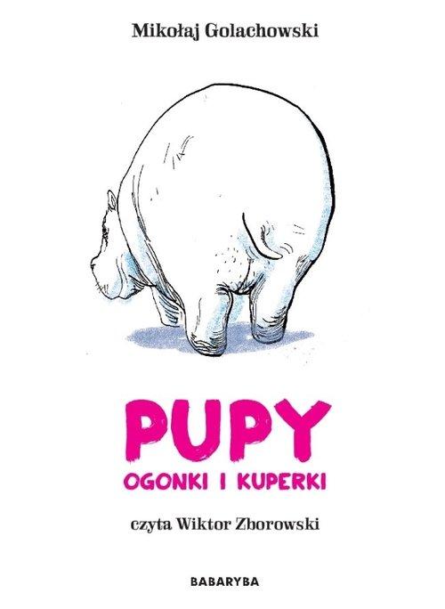 AUDIOBOOK Pupy ogonki i kuperki - Golachowski Mikołaj, Zborowski Wiktor