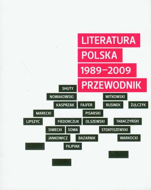 Literatura polska 1989-2009 przewodnik