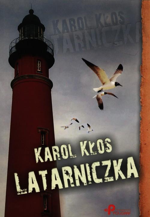 Latarniczka - Kłos Karol