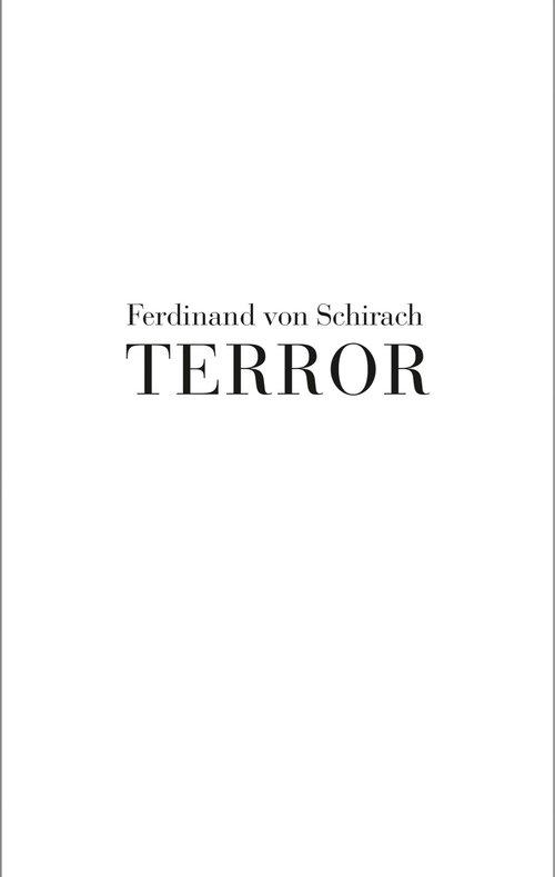 Terror - Schirach Ferdinand