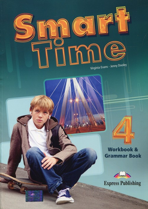 Smart Time 4 Workbook & Grammar Book - Evans Virginia, Dooley Jenny