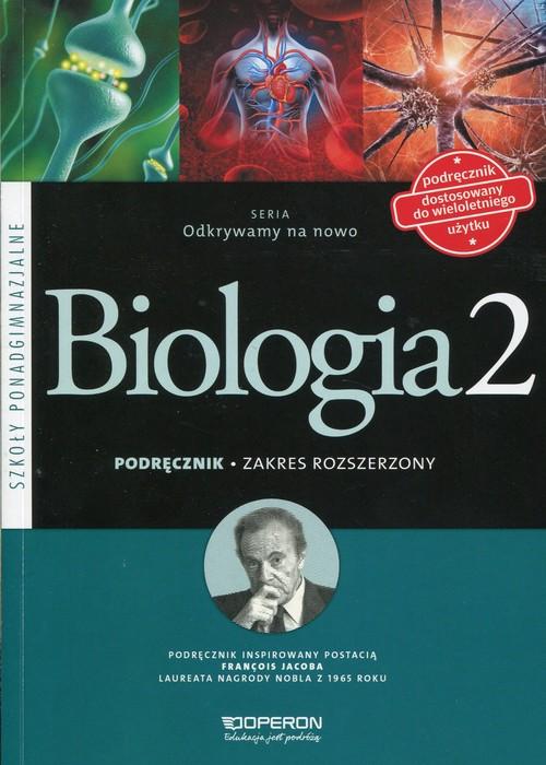 Odkrywamy na nowo Biologia 2 Podręcznik Zakres rozszerzony - Kaczmarek Dawid, Zaleska-Szczygieł Monika
