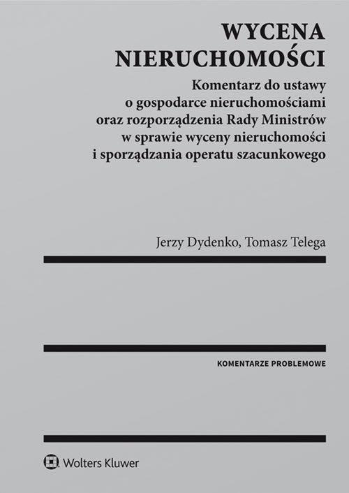 Wycena nieruchomości - Dydenko Jerzy, Telega Tomasz