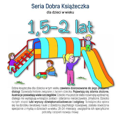 Seria Dobra Książeczka 1,5-2 lat - Starok Agnieszka