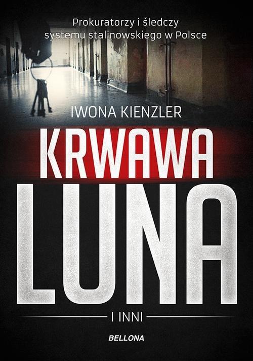 Krwawa Luna i inni - Kienzler Iwona