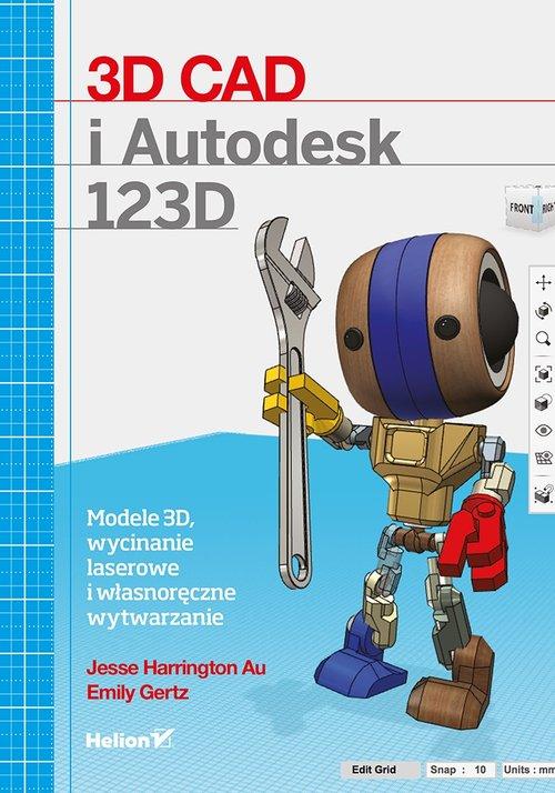 3D CAD i Autodesk 123D - Au Jesse Harrington, Gertz Emily