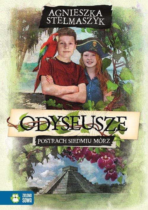 Odyseusze Postrach Siedmiu Mórz - Stelmaszyk Agnieszka