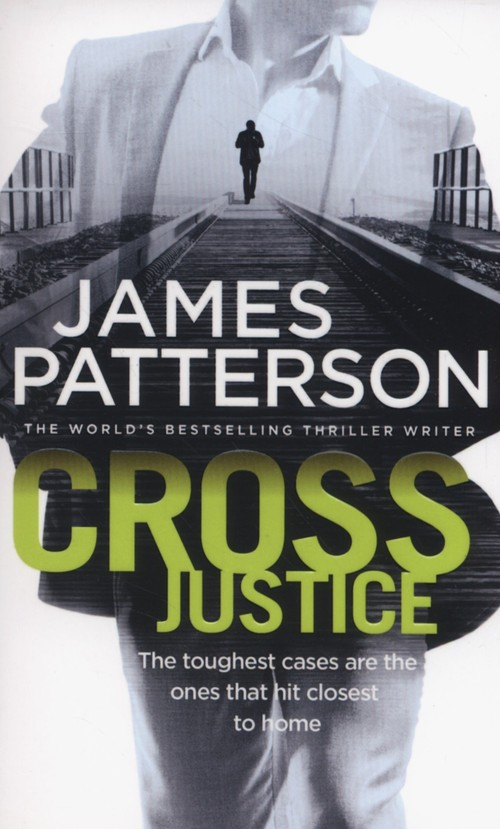 Cross Justice - Patterson James