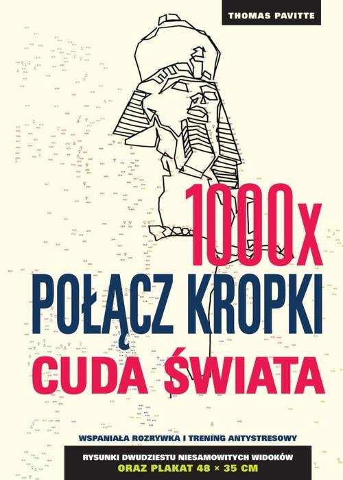 1000 x połącz kropki Cuda świata - Pavitte Thomas