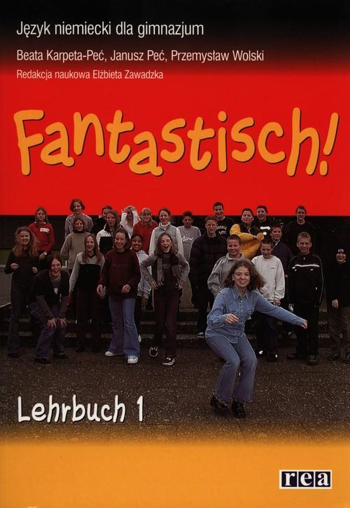 Fantastisch! 1 Podręcznik z płytą CD - Karpeta-Peć Beata, Peć Janusz, Wolski Przemysław