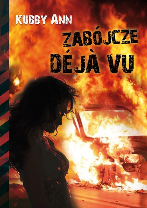 Zabójcze Deja vu - Kubby Ann