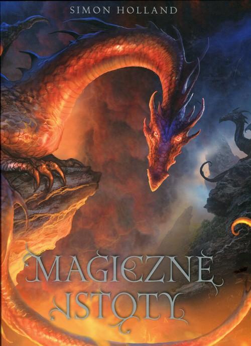 Magiczne istoty - Holland Simon