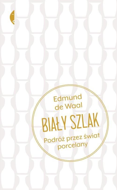 Biały szlak - Waal Edmund