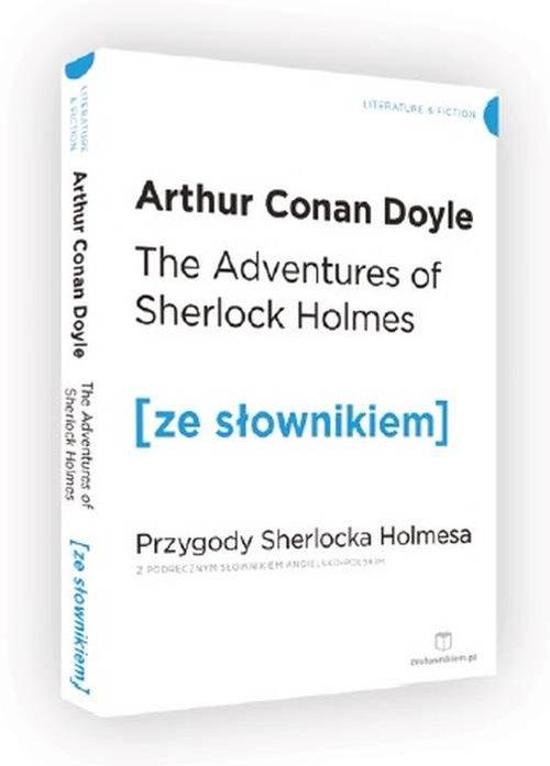 The Adventures of Sherlock Holmes. Przygody Sherlocka Holmesa z podręcznym słownikiem angielsko-pols - Doyle Arthur Conan