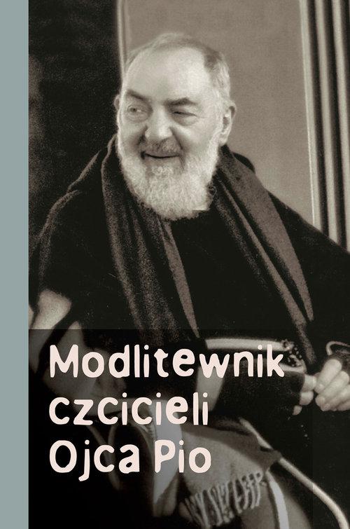 Modlitewnik czcicieli Ojca Pio - Marecki Józef