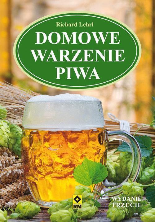 Domowe warzenie piwa - Lehrl Richard