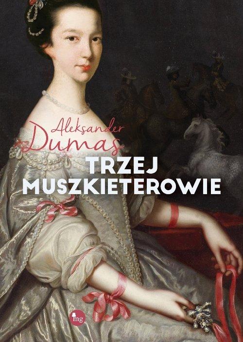 Trzej muszkieterowie - Dumas Aleksander