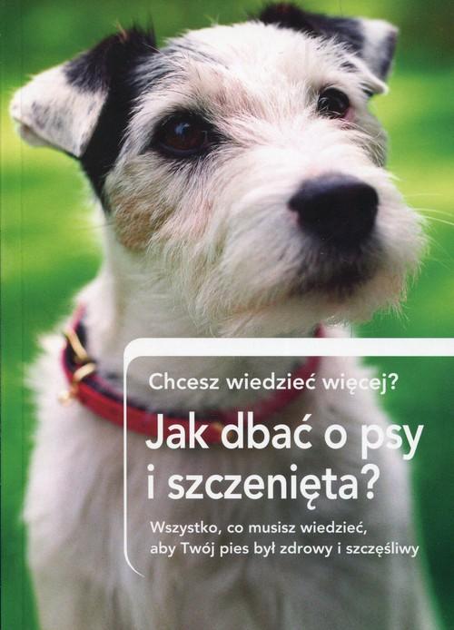 Jak dbać o psy i szczenięta? Chcesz wiedzieć więcej? - brak