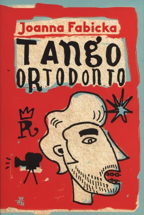 Tango ortodonto - Fabicka Joanna