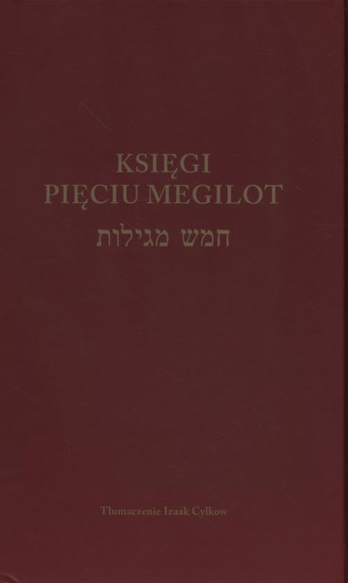 Księgi Pięciu Megilot - Cylkow Izaak