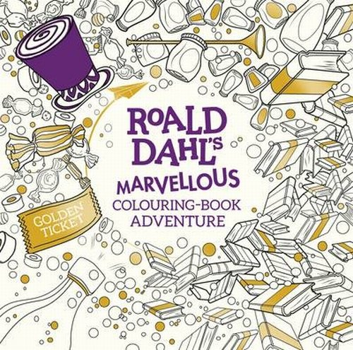 Roald Dahl's Marvellous Colouring-Book Adventure - Dahl Roald