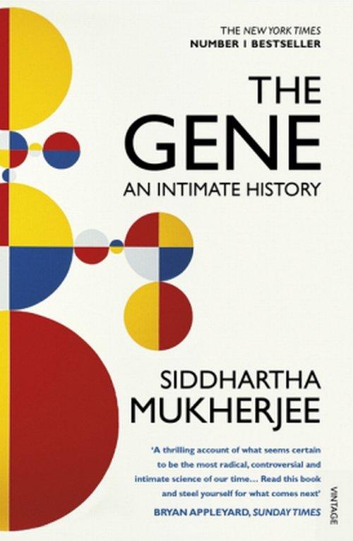 The Gene An Intimate History - Mukherjee Siddhartha