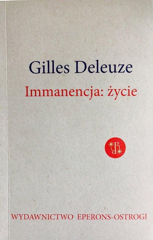 Immanencja życie - Gilles Deleuze