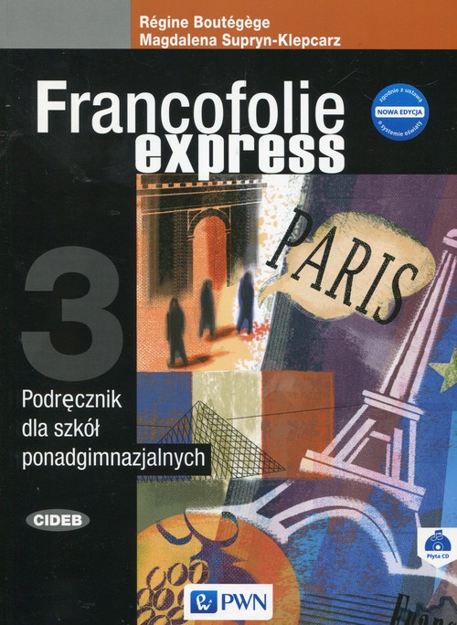 Francofolie express 3 Podręcznik + CD - Supryn-Klepcarz Magdalena, Boutegege Regine