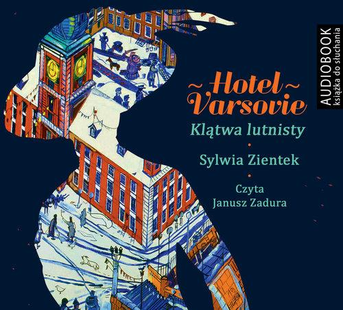 AUDIOBOOK Hotel Varsovie Klątwa Lutnisty - Ziętek Sylwia
