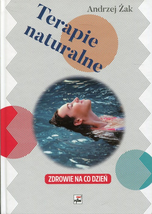 Terapie naturalne - Żak Andrzej