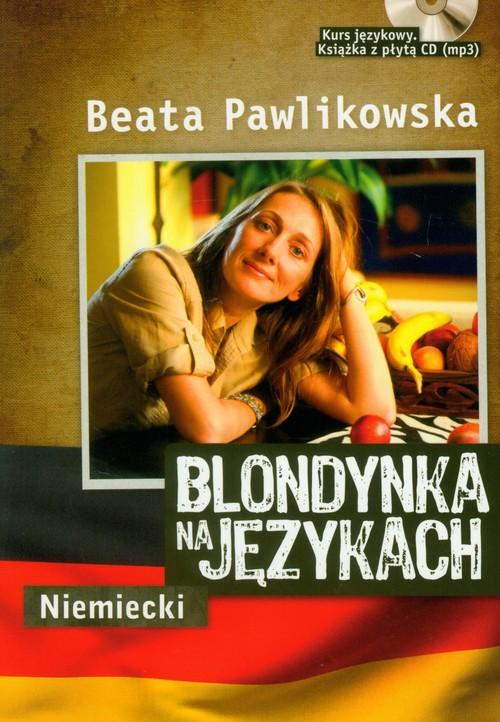 Blondynka na językach Niemiecki z płytą CD - Pawlikowska Beata