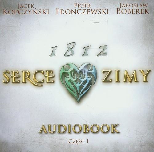 AUDIOBOOK 1812 Serce zimy